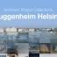 Guggenheim Helsinki Now architectural exhibit opens Apr 25