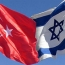 Israel, Turkey to restore ties, official says