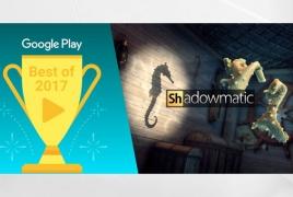 Հայկական  Shadowmatic-ը Google Play-ում լավագույն նորարար խաղերից մեկն է ճանաչվել