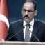 Էրդողանի խոսնակ․ Թուրքիան լիովին սատարում է Ադրբեջանին