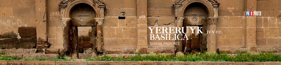Yereruyk Basilica (Anipemza village, Shirak Province, Armenia)