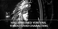Halloweened Yerevan. 9 Most Vivid Characters