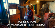 Day of Shame: 25 years after earthquake