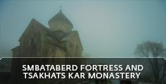 Armenian landscapes: Smbataberd Fortress and Tsakhats Kar Monastery, Vayots Dzor Province